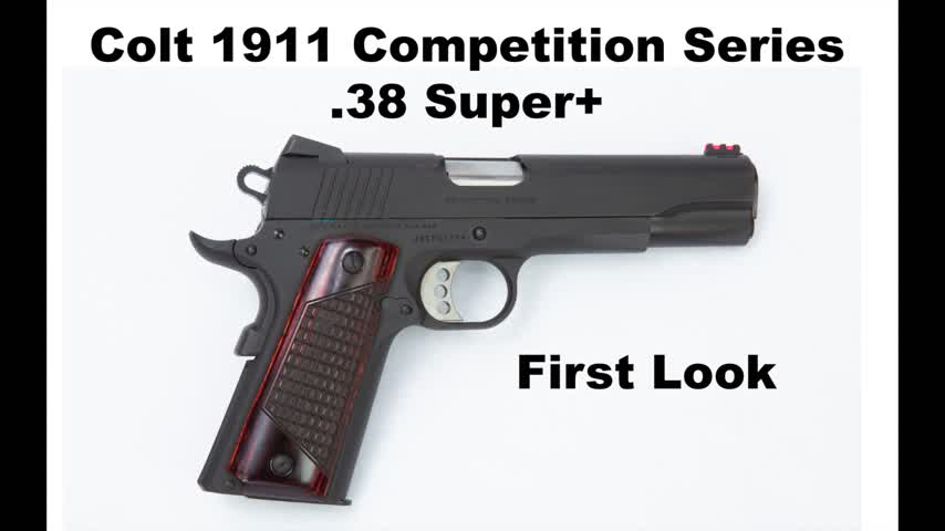 Colt 1911 Competition Series - .38 Super first look