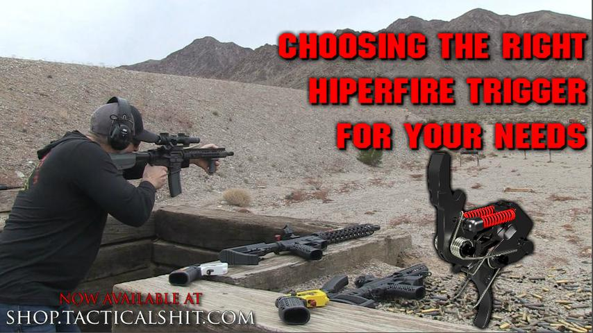 Choosing The Right Hiperfire Trigger For Your NEEDS