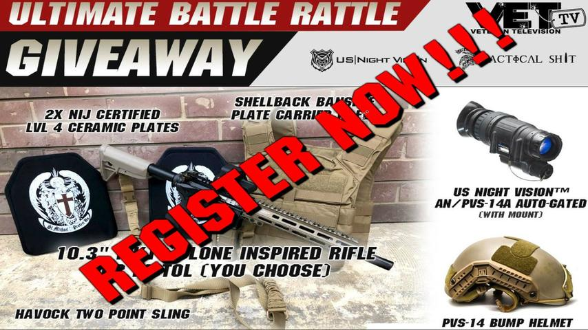 The Ultimate Battle Rattle Giveaway – Vet TV, US Night Vision, and Tactical Shit