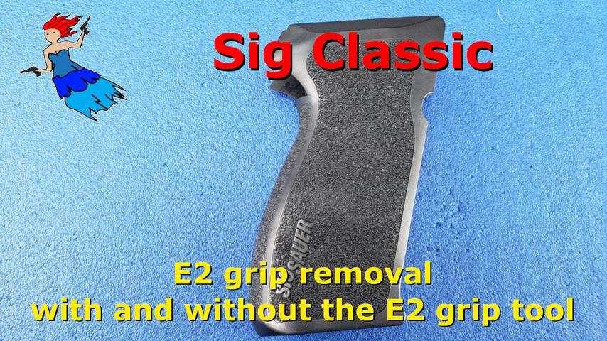 Sig Classic E2 grip removal and install with and without the E2 grip tool