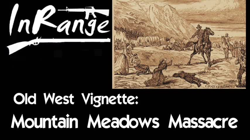 Old West Vignette: Mountain Meadows Massacre