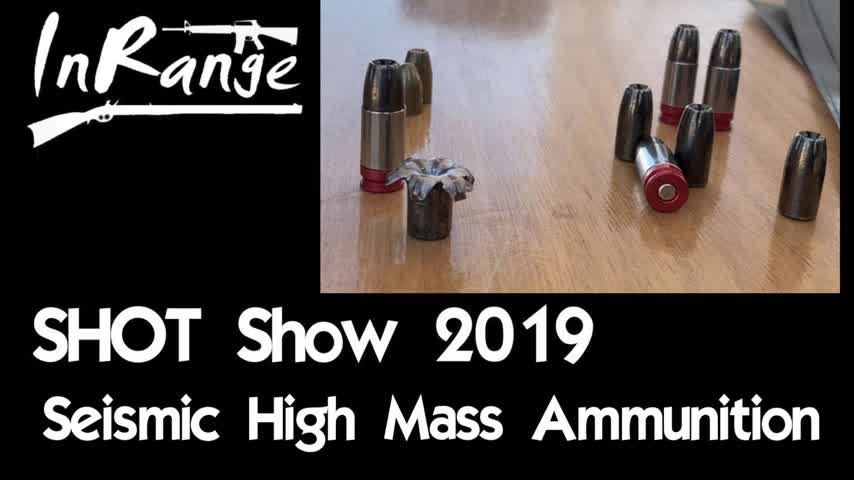 SHOT Show 2019: Seismic High Mass Ammunition
