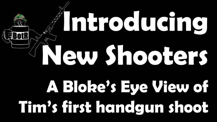 Bloke's Eye View Coaching: giving new shooter Tim the handgun experience!