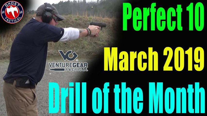 "Ghost Tactical Drill of the Month: March 2019: ""Perfect 10"""