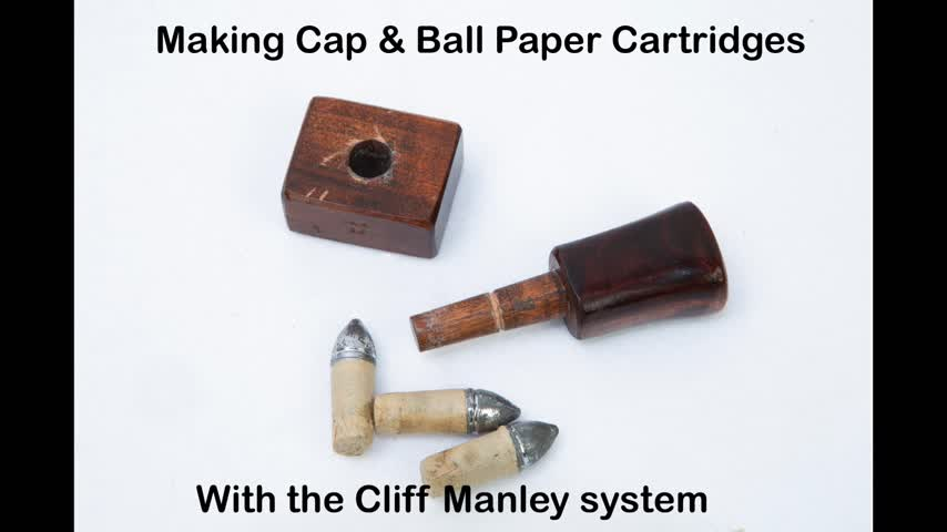 Making cap & ball paper cartridges using the Cliff Manley system