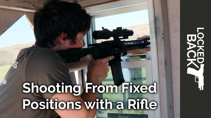 Shooting from Fixed Positions with a Rifle, Like a Barricade