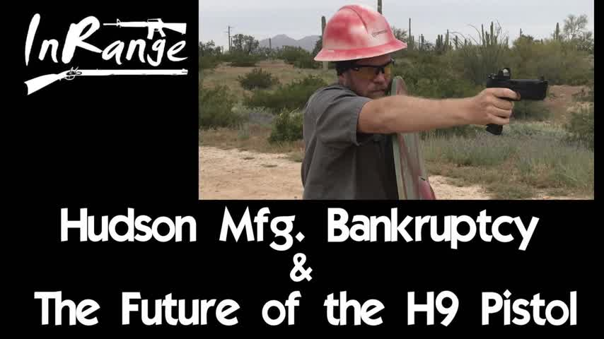 Hudson Mfg. Bankruptcy & The Future of the H9 Pistol