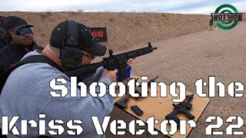 Shooting the Kriss Vector 22 - SHOT Show 2020 Range Day
