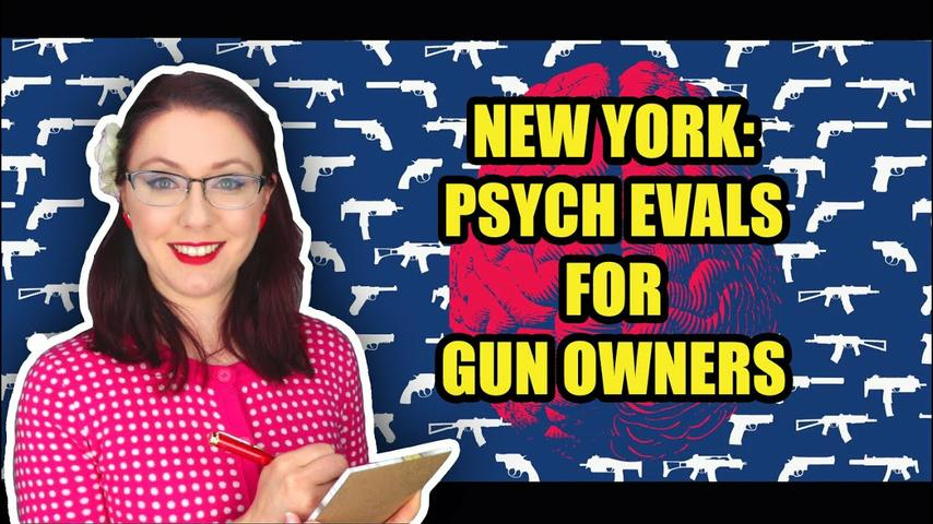 New York Wants Psych Evals to Buy Guns