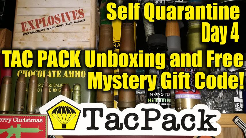Self Quarantine Day 4 - March TacPack Unboxing