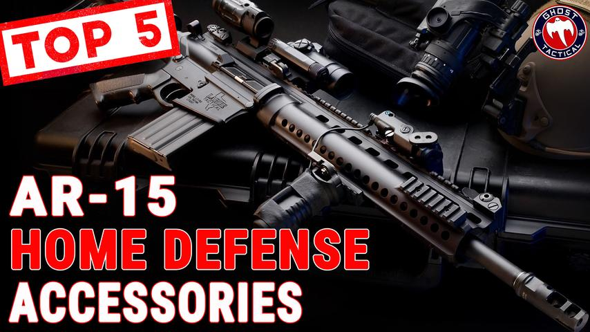 Top 5 AR-15 Must Have Accessories For Home Defense