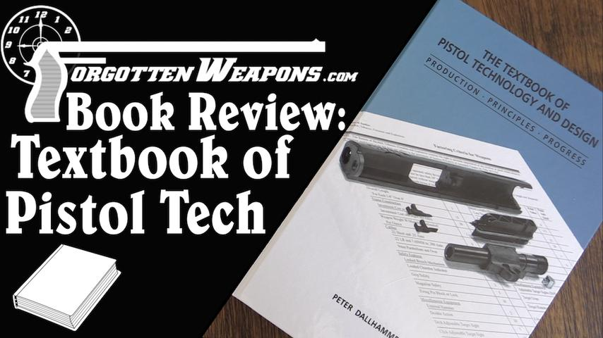 Book Review: Textbook of Pistol Technology and Design