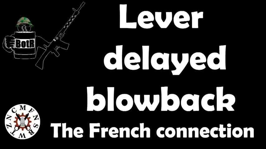Lever delayed blowback, a French connection? FAMAS, AA52