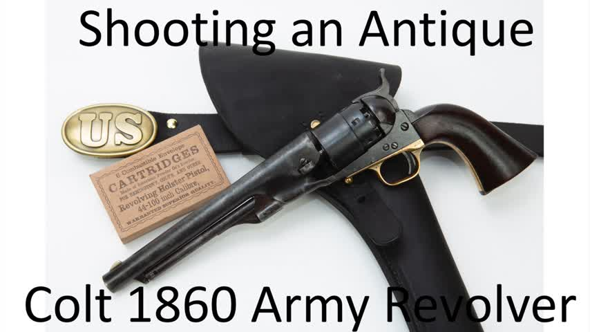 Shooting an antique Colt 1860 Army revolver - part 1