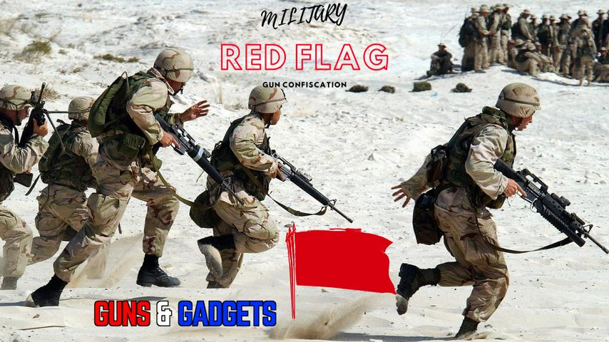 Red Flag For The Military Passes House Vote (Veto Proof?)