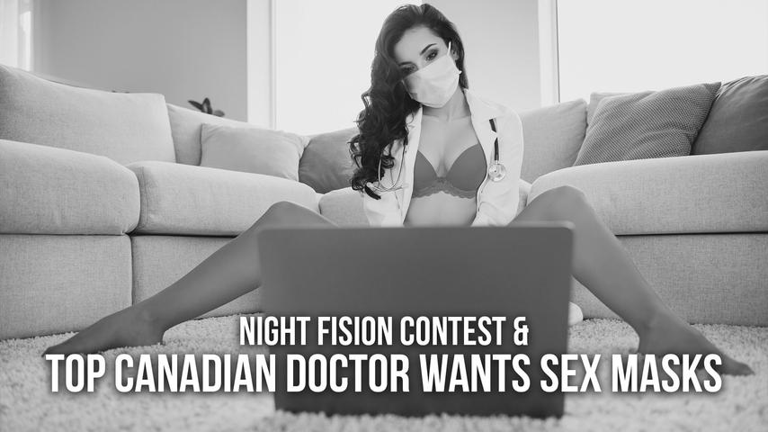 Night Fision Contest & Top Canadian Doctor wants Sex Masks | SOTG 984