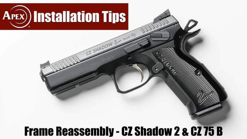 How To Reassemble The CZ Shadow 2 & CZ 75 B Frames