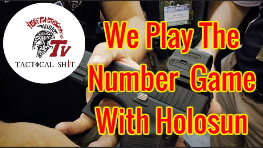 The Numbers Game with Holosun