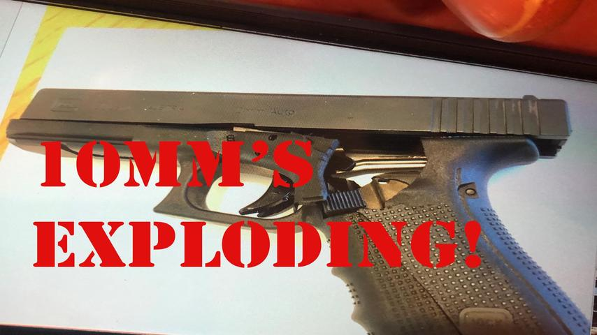 Glock 20 10mm's Blowing Up!