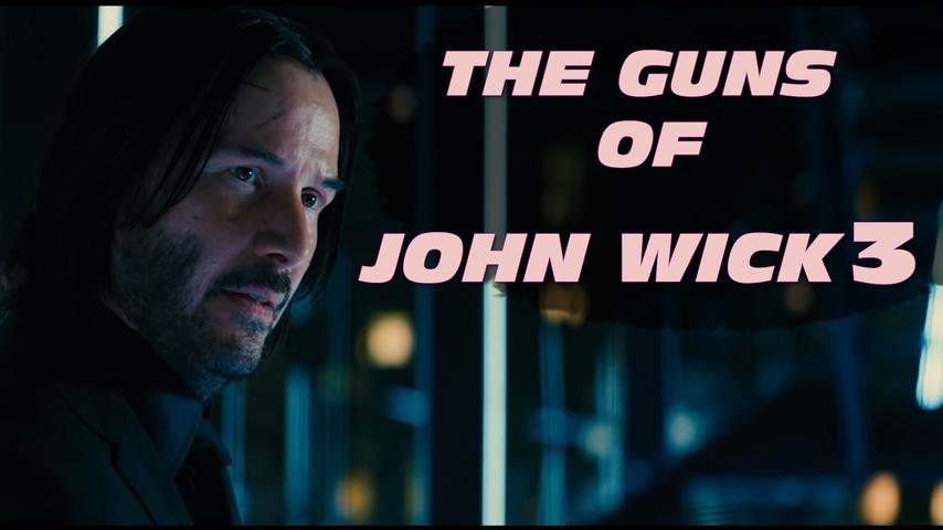 The Guns of John Wick 3