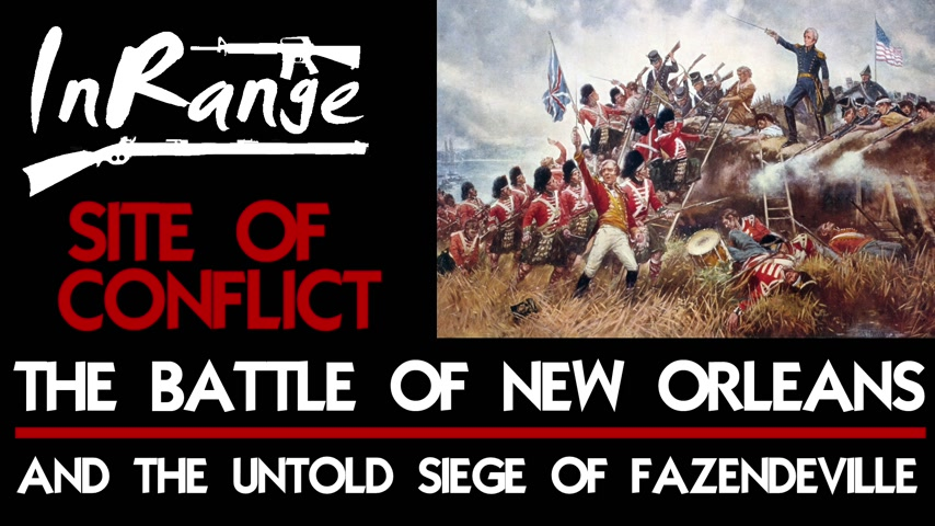 The Battle of New Orleans and the untold Siege of Fazendevilletitle