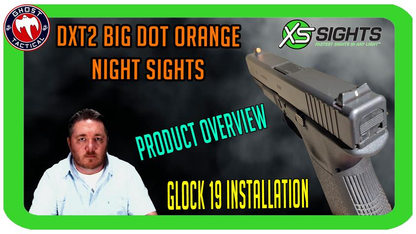 XS Sights DXT2 Big Dot Orange Sights:   Installation and Overview For Glock 19