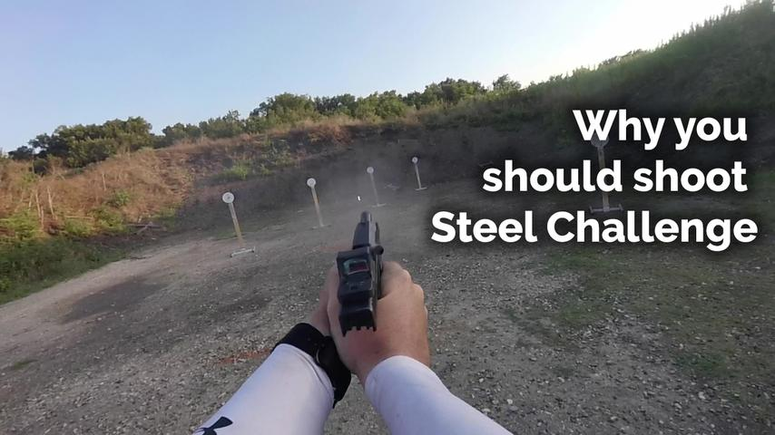 Why you should shoot steel challenge