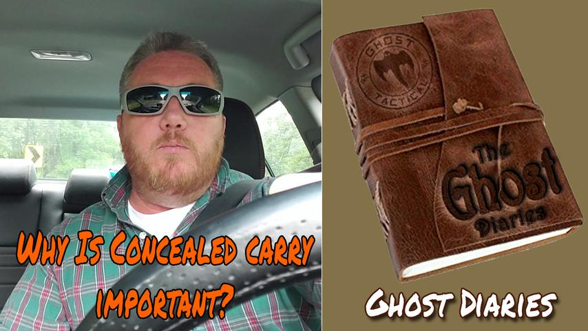 Why Concealed Carry Is Important:  Ghost Diaries