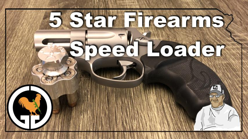 5 Star Firearms Speed Loader Review
