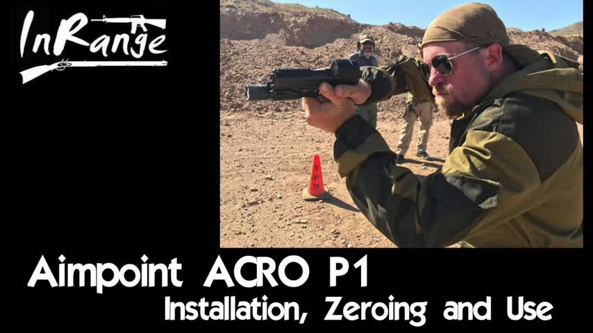 Aimpoint ACRO P-1 | Installation, Zeroing and Use