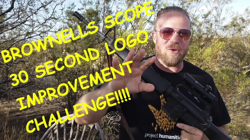 TAKE THE 30 SECOND BROWNELLS SCOPE LOGO IMPROVEMENT CHALLENGE!!@$!!!
