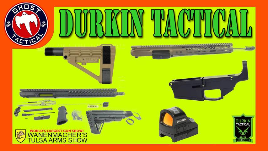 Durkin Tactical Build Kits:  Wanenmacher Gun Show 2019