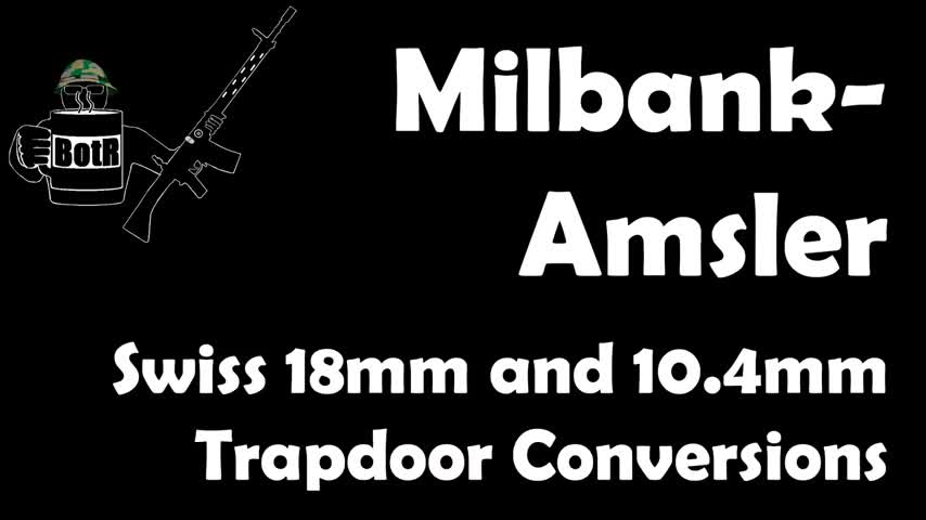 Swiss Milbank-Amsler 1842/59/67 18mm and 1863/67 10.4mm rifles: Mechanics