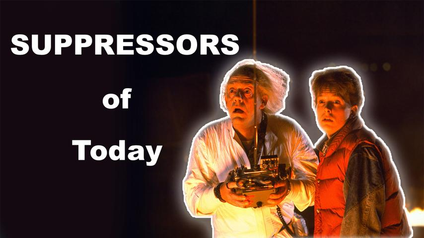 Suppressors of Today