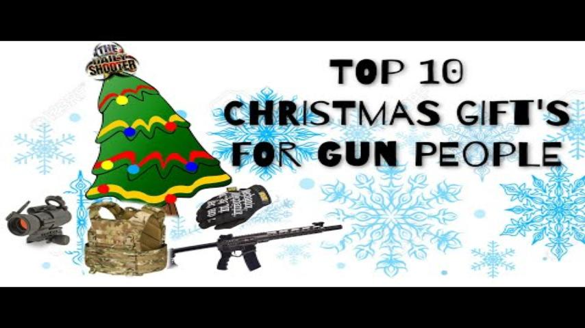 Christmas Gift Ideas For Gun Guys