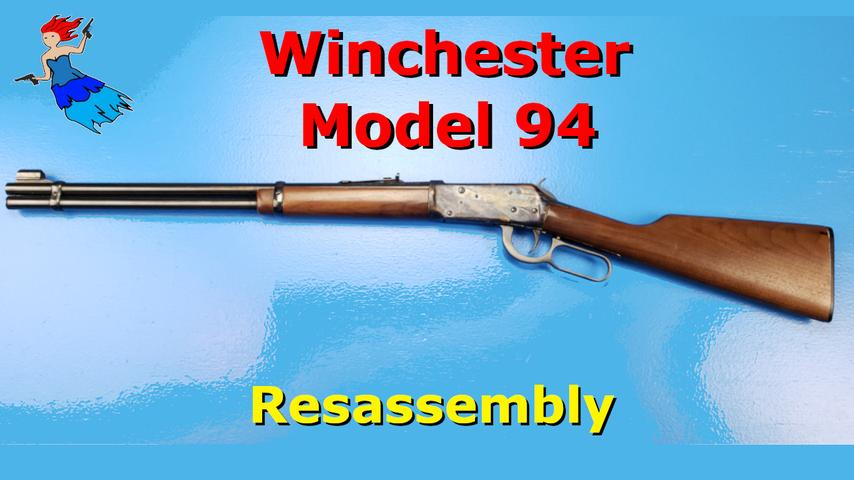 Winchester 94 reassembly