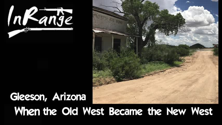 When the Old West Became the New West - Gleeson, AZ