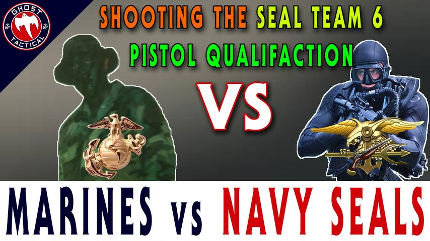 Marines vs SEAL Team 6:  Pistol Standards & Qualification