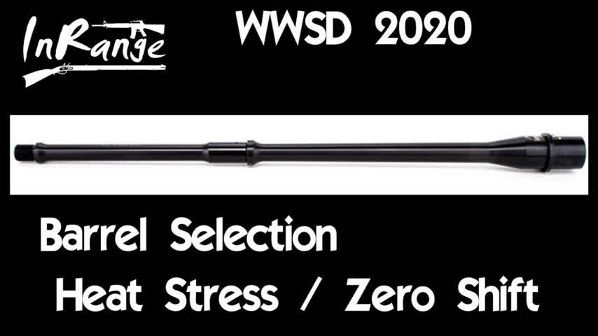 WWSD2020: Barrel Selection & Heat Zero Testing