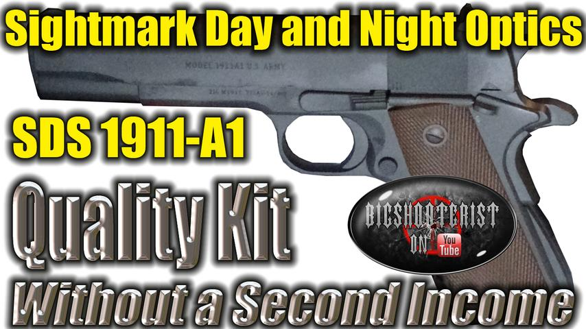 SDS 1911A1 .45ACP and New SightMark Sight Testing