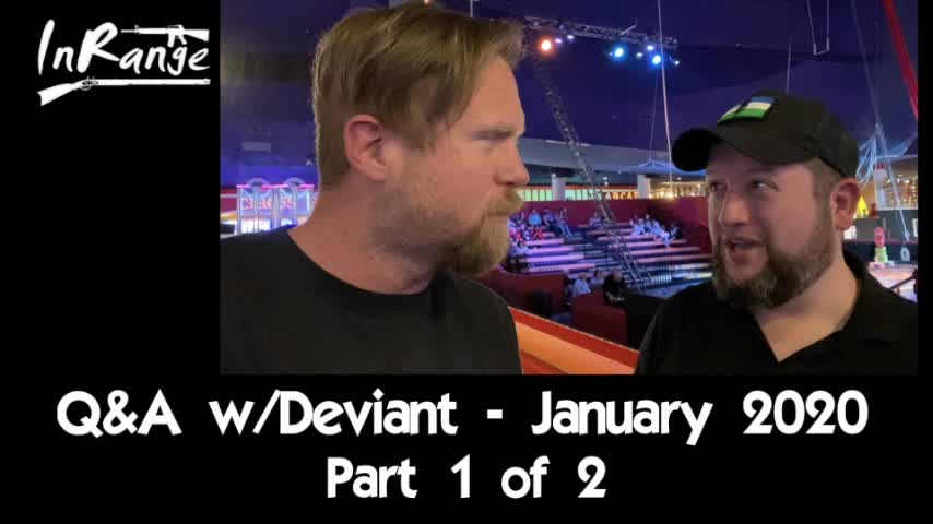 January 2020 Q&A w/Deviant - Part 1 of 2