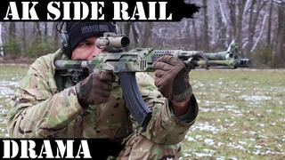 AK Side Rail Drama!
