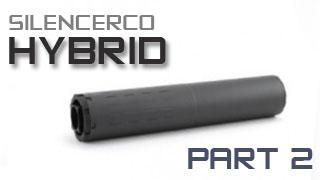 SilencerCo Hybrid - Part 2 - Mounting and Accessories