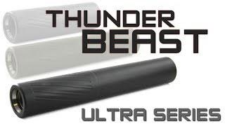 Thunder Beast Ultra Series Overview