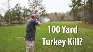 Can you Kill a Turkey at 100 Yards? Redneck Science