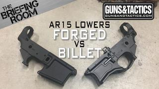 AR15 Lower Receivers Forged vs Billet