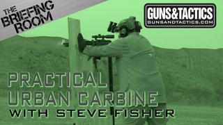 Practical Urban Carbine by Steve Fisher