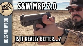 Is the M&P 2.0 Really Better than the Original?